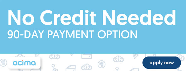 No Credit Needed 90-Day Payment Option