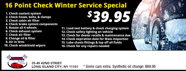 16 Point Check Winter Service Special - $39.95