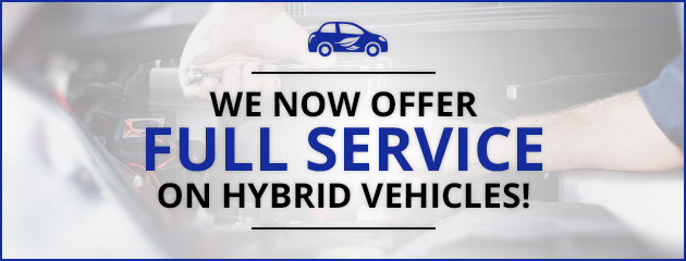 We Now Offer Full Service on Hybrid Vehicles!