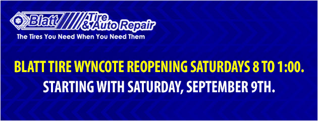 Blatt Tire Wyncote reopening Saturdays 8 to 1:00