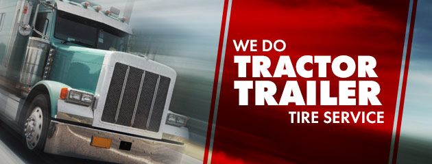 We Do Tractor Trailer Tire Service
