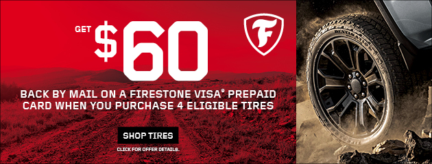 Firestone - $60 - Reward