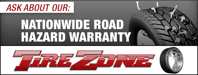 Ask about our Nationwide Road Hazard Warranty