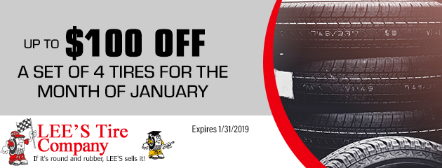 $100 off a set of 4 tires for the month of January