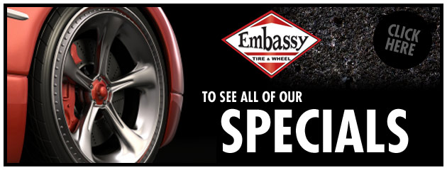 Embassy Tire & Wheel Savings