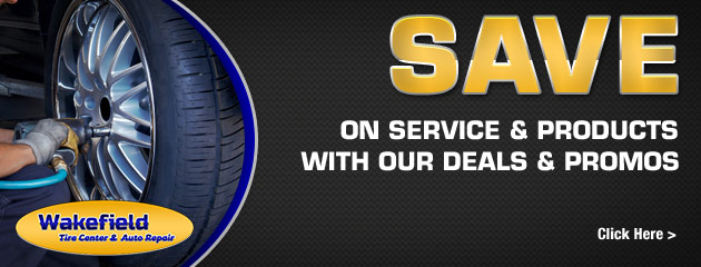 Wakefield Tire Center & Auto Repairs Savings
