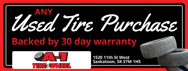 Any Used Tire Purchase backed by 30 day warranty