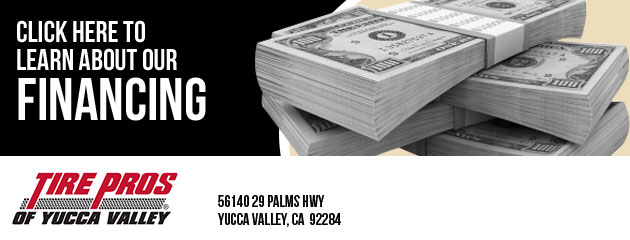 Yucca Valley Tire Pros Financing