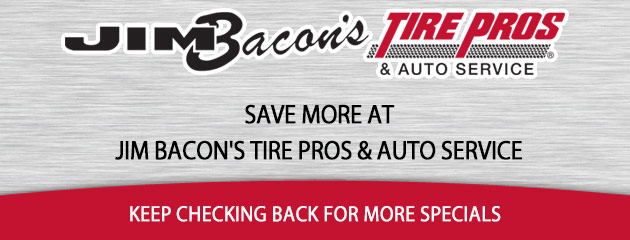 Jim Bacons Tire Pros & Auto Service Specials