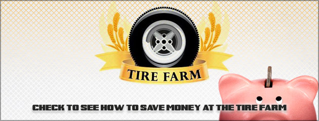Tire Farm Coupons, Specials, Save Money