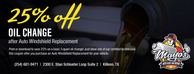 25% Off Oil Change after Auto Windshield Replacement Coupon
