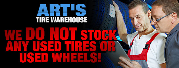Do not stock used tires or used wheels