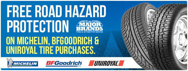 Free Road Hazard Protection on MICHELIN, BFGOODRICH, and Uniroyal Tires