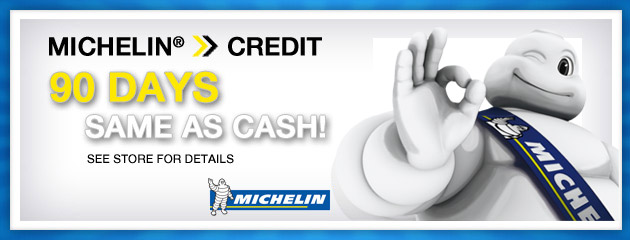 MICHELIN - 90 Days Same as Cash