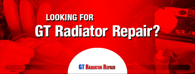 Looking for GT Radiator Repair?