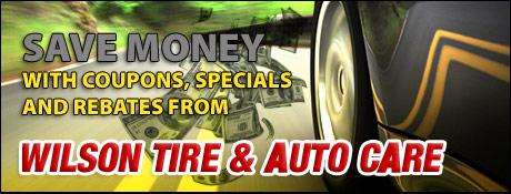 Wilson Tire and Auto Center Savings