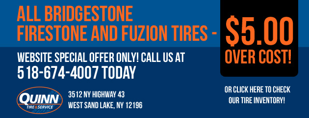 All Bridgestone Firestone and Fuzion Tires - $5.00 Over Cost!