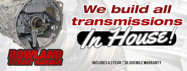 We build all transmissions in house!