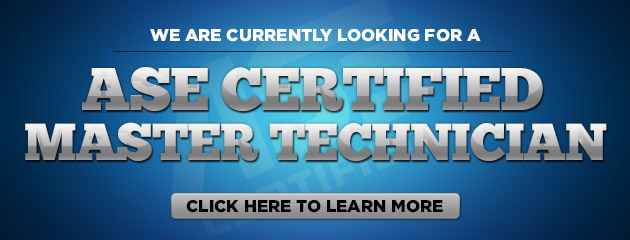We Are Hiring An ASE Certified Master Technician
