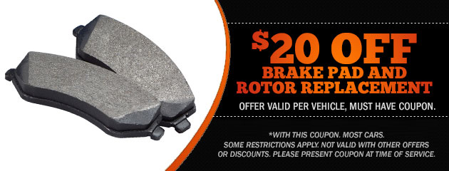 Instant $20.00 off brake pad and rotor replacement