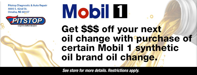 Get $$$ off your next oil change with purchase of certain Mobil 1 synthetic oil brand oil change