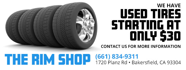We have used tires starting at only $30