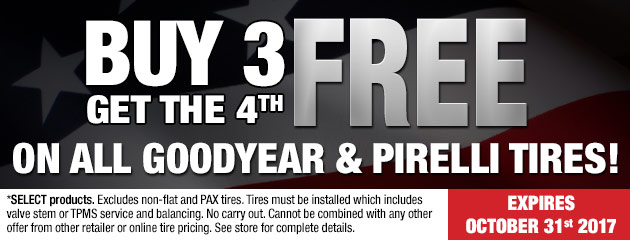 Buy 3 get the 4th free on all Goodyear & Pirelli tires!