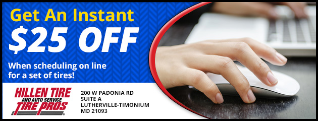 Get an instant $25 off when scheduling on line for a set of tires!