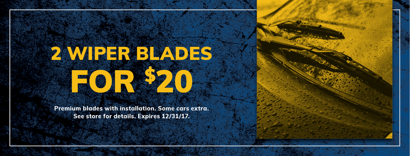 Wiper Blade Special - 2 for $20