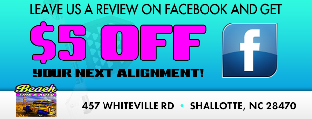 Leave us a review on Facebook and get $5 off your next alignment!