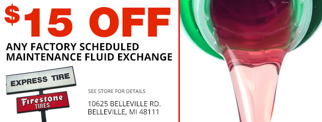 $15.00 off any factory scheduled maintenance fluid exchange