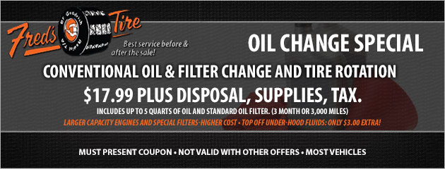 $17.99 Conventional Oil, Filter Change and Tire Rotation Special