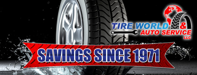 Tire World & Auto Service LLC Savings