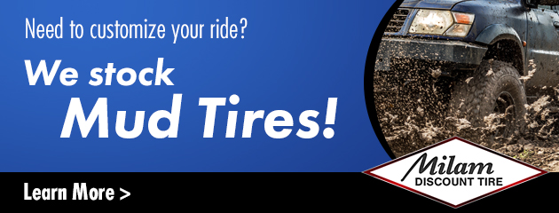 We Stock Mud Tires!