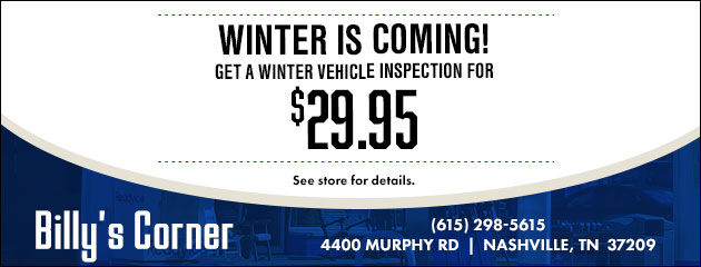 Winter is coming! Get a winter vehicle inspection for $29.95