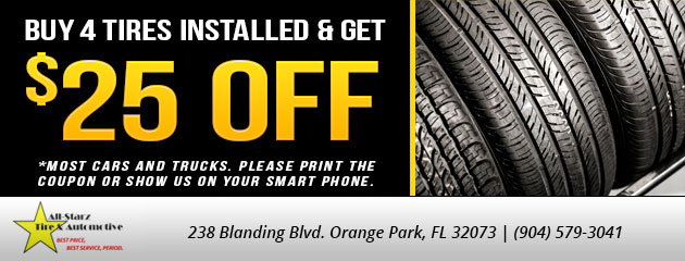 Buy 4 tires installed and get $25 Off