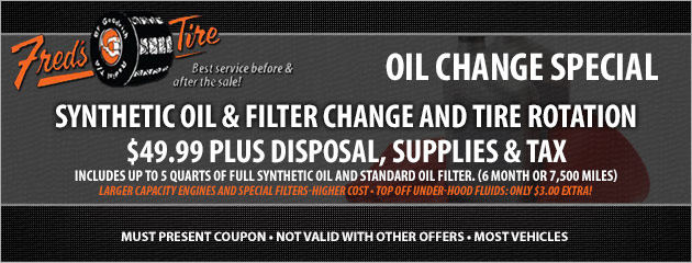 $49.99 Synthetic Oil, Filter Change and Tire Rotation Special