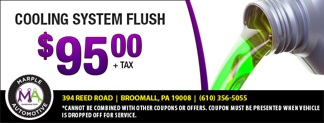 Cooling System Flush - $95.00 plus tax