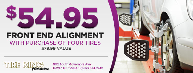 Front end alignment $54.95 with purchase of four tires