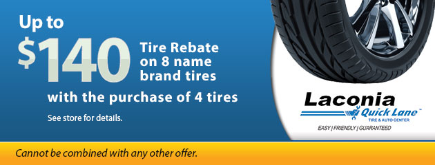 Up to $140 Tire Rebate with the purchase of 4 tires
