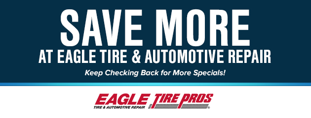 Eagle Tire & Auto Coupon Specials