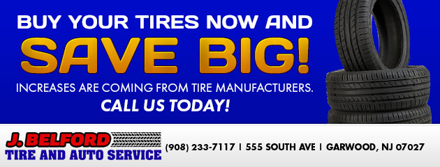Buy your tires now and SAVE BIG!