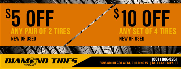 $5 off any pair (2) of tires (new or used) and $10 off any set (4) of tires (new or used)