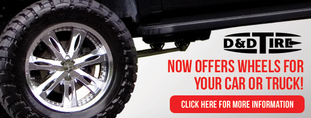 D & D Tire Now Offers Wheels for your car or truck!