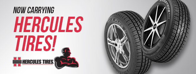 We now carry Hercules Tires!