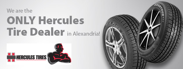 We are the only Hercules tire dealer in Alexandria!