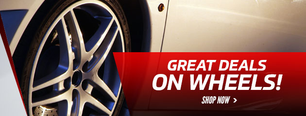 Great Deals On Wheels! Shop Now.