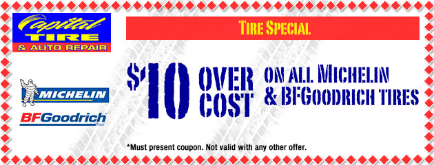$10 Over Cost on all Michelin and BFGoodrich tires