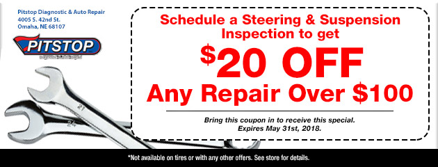 $20 Off Any Repair Over $100 When you schedule a Stering and Suspension Inspection