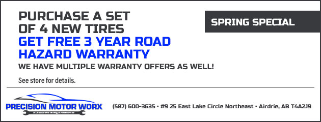 Spring Special: Purchase a set of 4 New Tires get free 3 year road hazard warranty